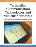 Telematics Communication Technologies and Vehicular Networks : Wireless Architectures and Applications, Chen, Jiann-Liang, 1605668400