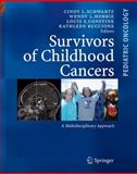 Survivors of Childhood and Adolescent Cancer : A Multidisciplinary Approach, , 3540408401