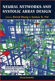 Neural Networks and Systolic Array Designs, Sankar K. Pal, 9810248407