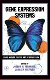 Gene Expression Systems 9780122538407