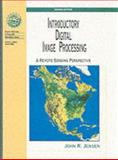 Introductory Digital Image Processing : A Remote Sensing Perspective, Jensen, John R., 0132058405