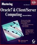 Mastering Oracle7 and Client/Server Computing, Bobrowski, Steve M., 0782118402