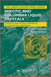 Smectic and Columnar Liquid Crystals : Concepts and Physical Properties Illustrated by Experiments, Oswald, Patrick and Pieranski Pawel, 0849398401