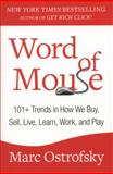Word of Mouse, Marc Ostrofsky, 1451668406