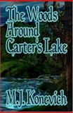 The Woods Around Carter's Lake 9781592798407