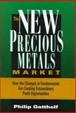 The New Precious Metals Market 9780786308408
