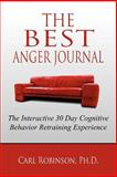The Best Anger Journal, Carl Robinson, 1469198401