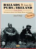 Ballads from the Pubs of Ireland, James N. Healy, 1900428407