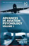 Advances in Aviation Psychology Volume 1, Vidulich, Michael A. and Tsang, Pamela S., 147243840X