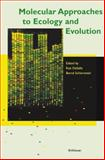 Molecular Approaches to Ecology and Evolution, , 3034898401