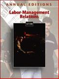 Annual Editions : Labor-Management Relations 07/08, Overby, John, 0073528412
