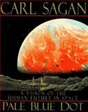 Pale Blue Dot, Carl Sagan, 0679438416
