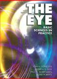 The Eye : Basic Sciences in Practice, Forrester, John V. and Dick, Andrew D., 070202841X