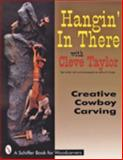 Hangin' in There with Cleve Taylor, Cleve Taylor, 0887408419
