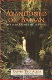 Abandoned on Bataan, Oliver Craig Allen and Mildred Faye Allen, 0971318417