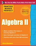 Practice Makes Perfect Algebra II