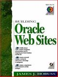 Building Oracle Websites, Hobuss, James, 013079841X