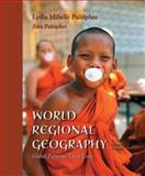 World Regional Geography : Global Patterns, Local Lives, Pulsipher, Alex and Pulsipher, Lydia M., 0716738414
