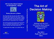 The Art of Decision Making, Ann Bell, 0984968415