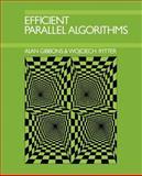 Efficient Parallel Algorithms, Gibbons, Alan and Rytter, Wojciech, 0521388414