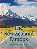 The New Zealand Paradox : Adjusting to the Change in Balance of Power in the Asia Pacific over the Next 20 Years, Mapp, Wayne, 1442228415