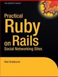 Practical Rails Social Networking Sites, Alan Bradburne, 1590598415