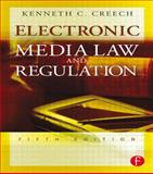 Electronic Media Law and Regulation, Creech, Kenneth C., 024080841X