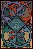 Unriddling the Exeter Riddles, Murphy, Patrick J., 0271048417