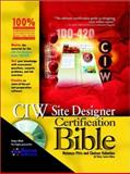 CIW Site Designer Certification Bible, Natanya Pitts and Chelsea Valentine, 0764548417