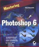 Mastering Photoshop 6, Romaniello, Stephen, 0782128416