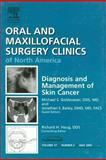 Diagnosis and Management of Skin Cancer : An Issue of Oral and Maxillofacial Surgery Clinics, Goldwasser, Michael S. and Bailey, Jonathan S., 1416028412