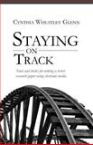Staying on Track, Cynthia Glenn, 146621841X
