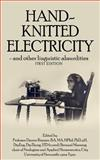 Hand-Knitted Electricity (First Edition), ChamberProof, 1480078417