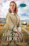 The Long Way Home, Lauraine Snelling, 1556618417