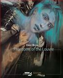 Phantoms of the Louvre, Enki Bilal, 1561638412