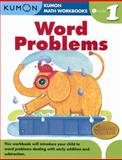 Grade 1 Word Problems, Kumon Publishing, 1934968412