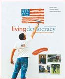 Living Democracy, 2010 Update Edition, National Version, Shea, Daniel M. and Green, Joanne Connor, 0205798411