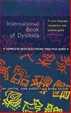 International Book of Dyslexia : A Cross Language Comparison and Practice Guide, , 0471498416