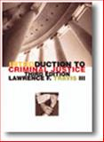 Introduction to Criminal Justice, Travis, Lawrence F., III, 0870848410