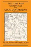 The First New Chronicle and Good Government, Guaman Poma de Ayala, Felipe and Frye, David, 0872208419