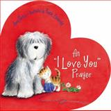 An I Love You Prayer, Amy Parker, 1400318416
