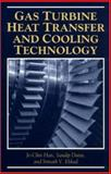 Gas Turbine Heat Transfer and Cooling Technology, Han, Je C. and Dutta, Sandip, 156032841X
