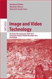 Image and Video Technology : 6th Pacific-Rim Symposium, PSIVT 2013, Guanajuato, México, October 28-November 1, 2013, Revised Selected Papers, , 364253841X