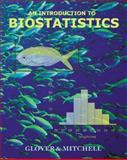 Introduction to Biostatistics, Glover, Thomas and Mitchell, Kevin, 0072418419
