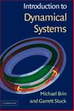 Introduction to Dynamical Systems, Brin, Michael and Stuck, Garrett, 0521808413