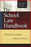 The School Law Handbook : What Every Leader Needs to Know, Bosher, William C., Jr. and Kaminski, Kate R., 0871208415