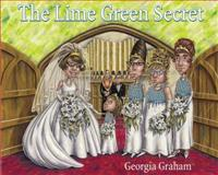The Lime Green Secret, Georgia Graham, 0887768415