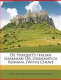 De Porquet's Italian Grammar, Louis Philippe R. Fenwick De Porquet, 1147278415