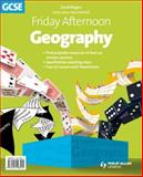 Friday Afternoon GCSE Geography, David Rogers, 1444108417