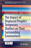 The Impact of Displaced People's Temporary Shelters on Their Surrounding Environment, , 3319028413